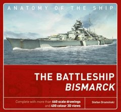 "Книга ""The Battleship Bismarck. Anatomy of The Ship"" by Stefan Draminski (на английском языке)"
