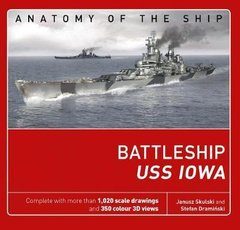 "Книга ""The Battleship USS Iowa. Anatomy of The Ship"" by Stefan Draminski (на английском языке)"