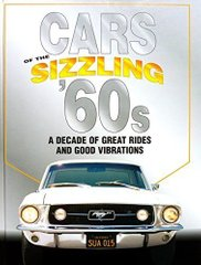 "Книга ""Cars of the Sizzling '60s"" by the auto editors of consumer guide (на английском языке)"