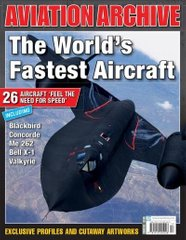 "Aviation Archive Issue 33 ""The World's Fastest Aircraft"" (ENG) Самые быстрые самолеты мира"