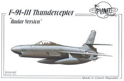 1/72 F-91-III Thunderceptor Radar Version американский перехватчик (Planet Models PLT143) сборная смоляная модель